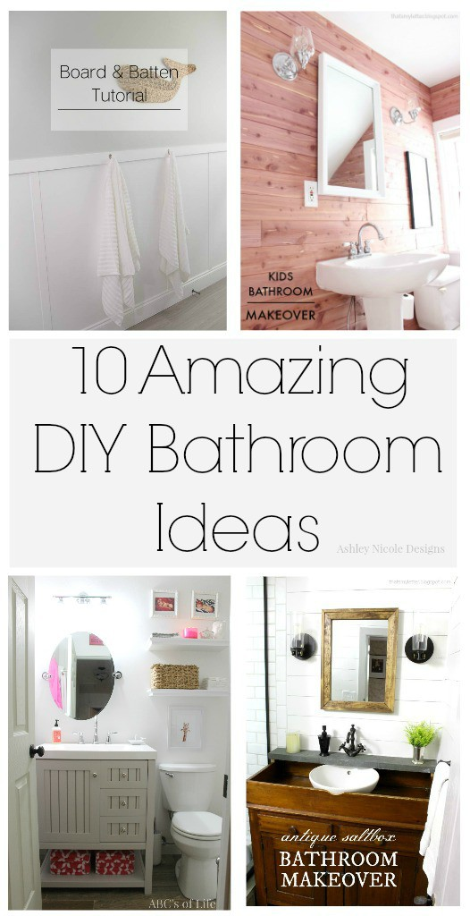10 Amazing DIY Bathroom Ideas - Ashley Nicole Designs