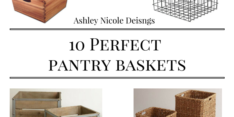 10 Perfect Baskets for an Organized Pantry