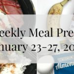 Weekly Meal Prep: January 23-27