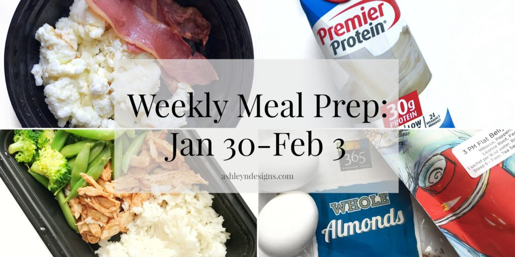 Weekly meal prep for the week of January 30 thru February 3