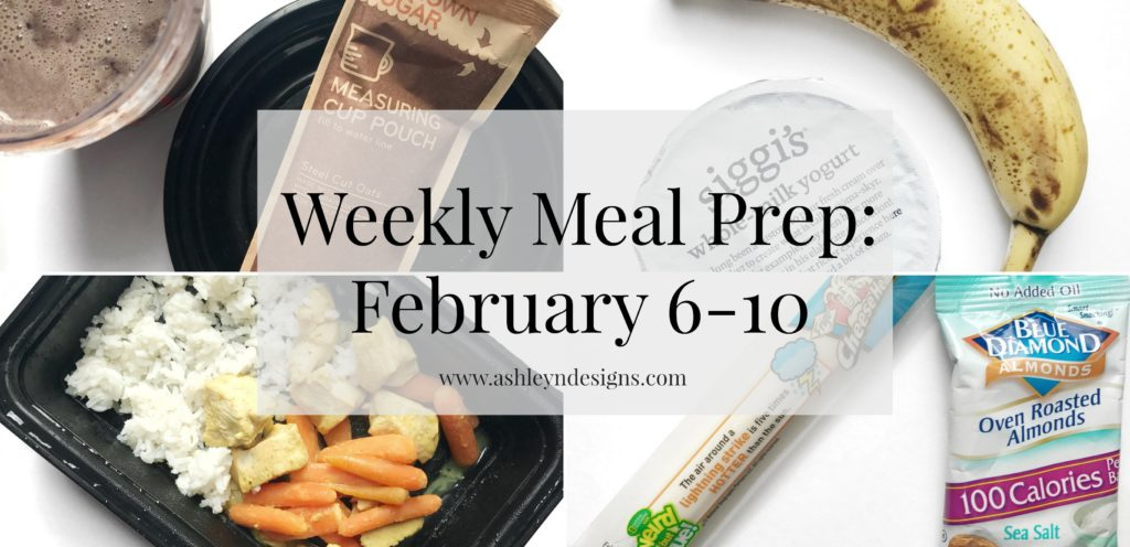 Weekly meal prep for the week of February 6-10